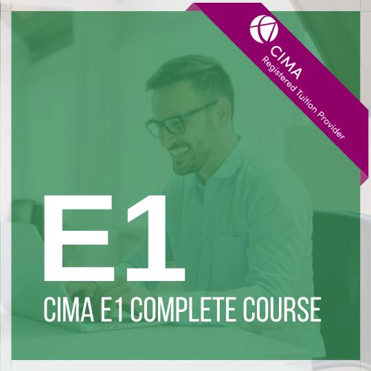 CIMA E1 Complete Course 2019